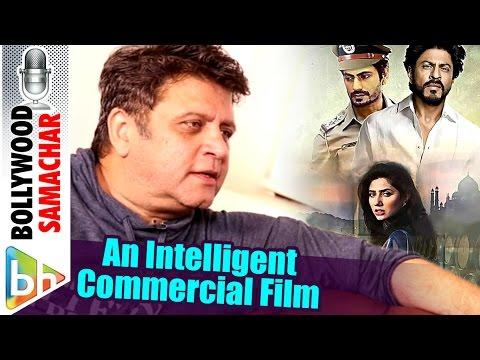 Raees Is An Intelligent Commercial Film Says Deepa Bhatia   Rahul Dholakia