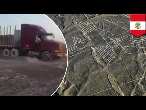 Truck driver drives over Peru's 2,000-year-old Nazca Lines - TomoNews