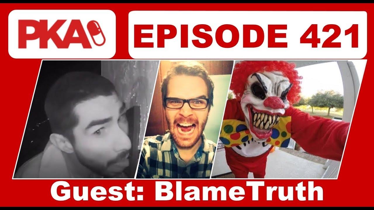 PKA 421 w/ Blame Truth - Vape Store Freak Out,  Raccoon in McDonalds, Scary Clown Friend