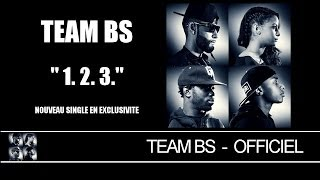 Team BS - 1. 2. 3. [Audio]