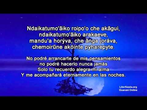 Chénte Rohayhúta Neẽpoty Poesía En Guaraní Youtube