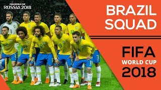 Latest Squad For Brazil Team For World Cup 2018 | Official Release | Russia Fifa WorldCup 2018