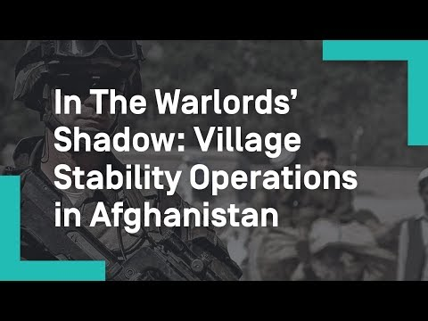 In The Warlords' Shadow: Village Stability Operations in Afghanistan