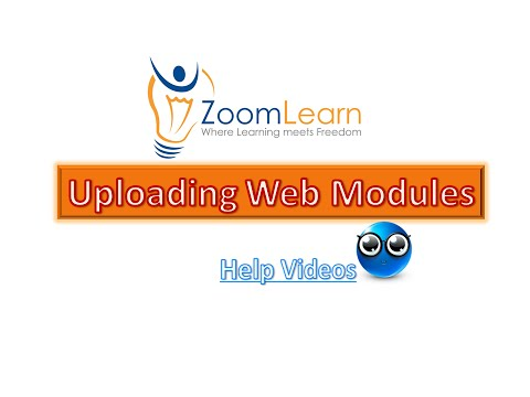 Web modules Upload in ZoomLearn