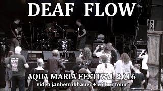 DEAF FLOW Live@Aqua Maria Festival 2016 - Gojira