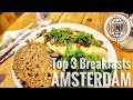 Top 3 Places to Eat Breakfast in Amsterdam