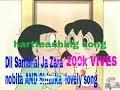 Dil Sambhal Ja Zara💑😍 (nobita AND Shizuka lovely song)  in hindi song   music baba Kha  musicbabakha