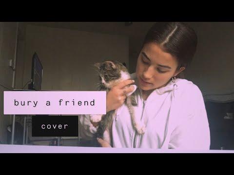 Bury A Friend - Billie Eilish