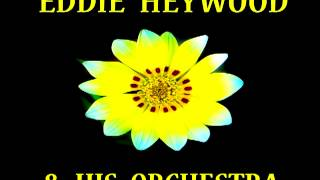 Eddie Heywood - I Cover the Waterfront