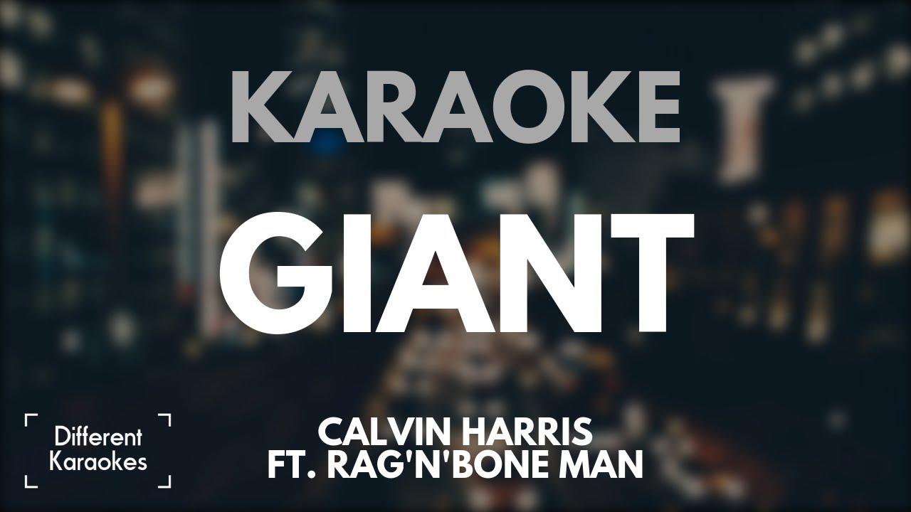 Calvin Harris ft. Rag'n'Bone Man - Giant (Karaoke/Instrumental) image