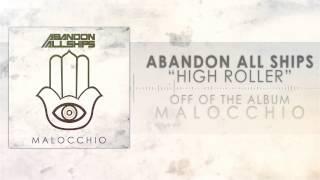 Video Abandon All Ships - High Roller download MP3, 3GP, MP4, WEBM, AVI, FLV Maret 2018