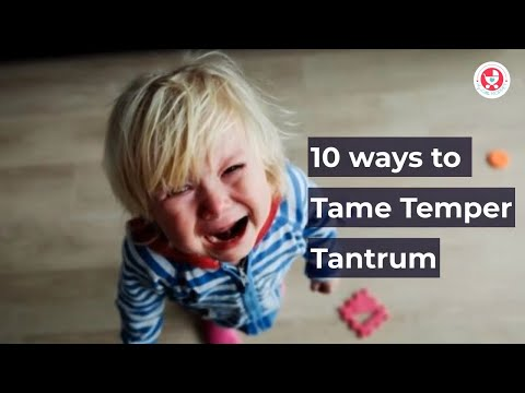 10 ways to Tame Temper Tantrum