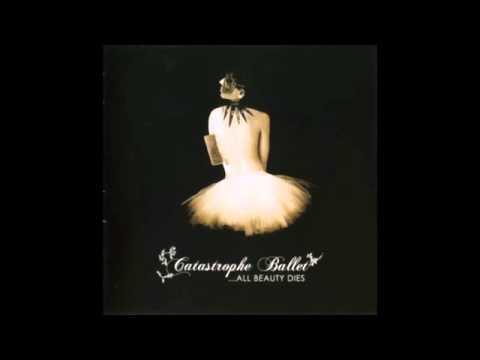 Catastrophe Ballet - [09] (Am I) Afraid Of Losing A Life
