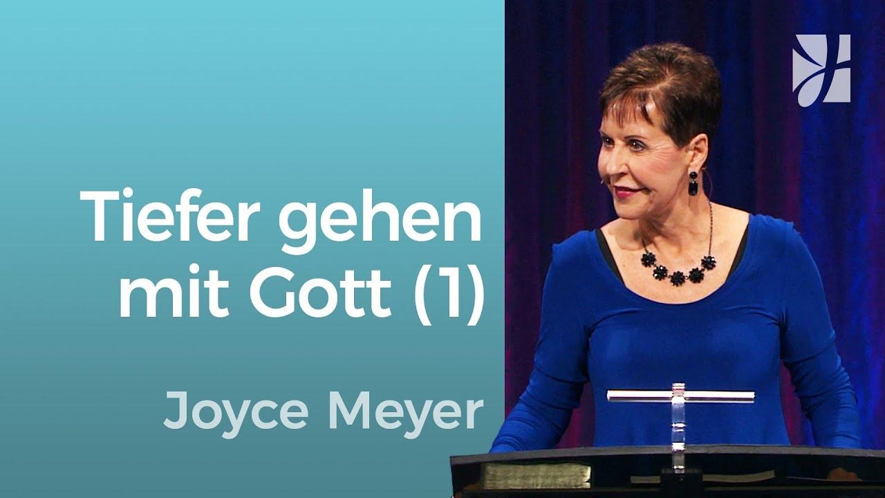 Kolosser 1: Eine neue Tiefe mit Gott (1) – Joyce Meyer – Gott begegnen