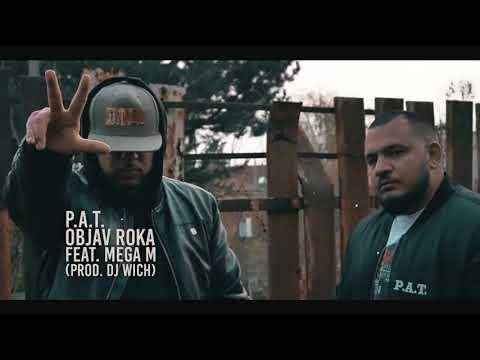 P.A.T. - Objav roka feat. Mega M (prod. DJ Wich)