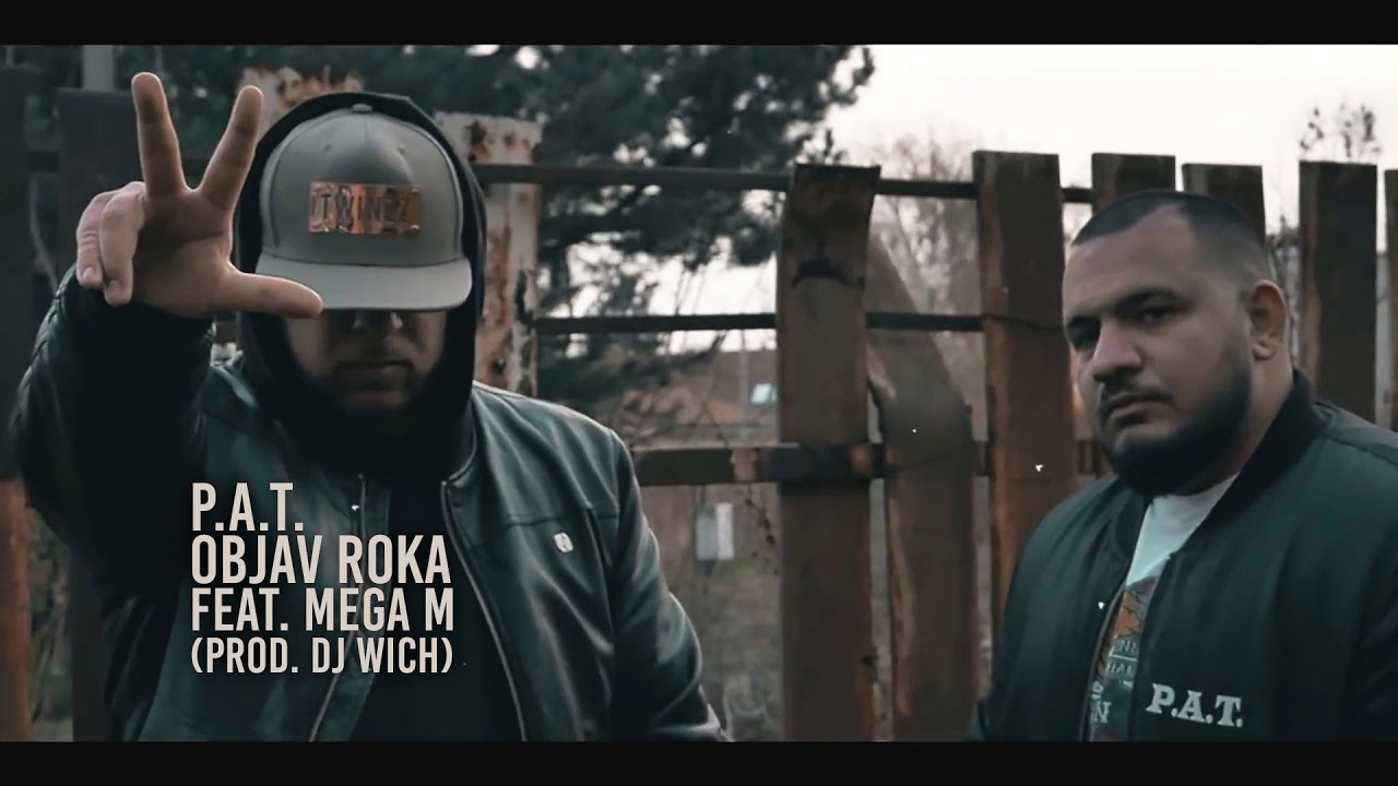 P.A.T. - Objav roka feat. Mega M (prod. DJ Wich) - YouTube
