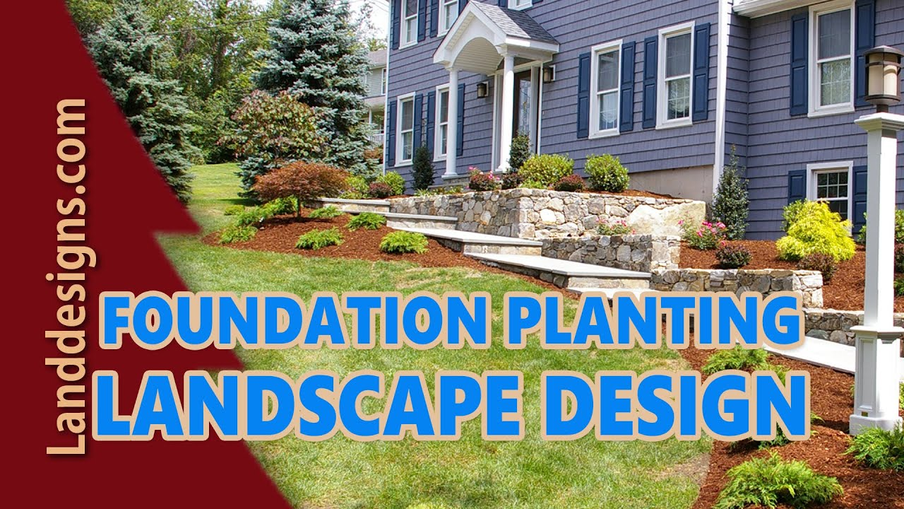 Foundation Planting Landscape Design Ideas