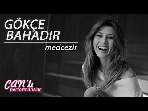 Gökçe Bahadır - Medcezir / Canlı Performans