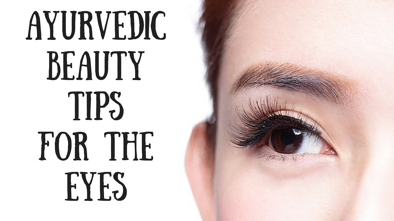 How to restore sight: tips AYURVEDY 9