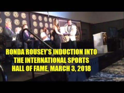 RONDA ROUSEY INDUCTED INTO INTERNATIONAL SPORTS HALL OF FAME