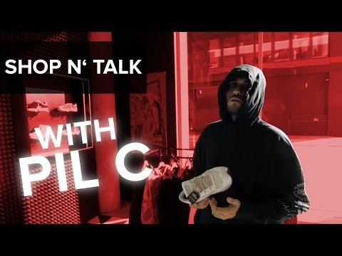 Shop N' Talk: PIL C