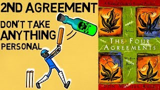 The 4 Agreements by Don Miguel Ruiz - 2nd Agreement Don't Take Anything Personally -Animated Summary