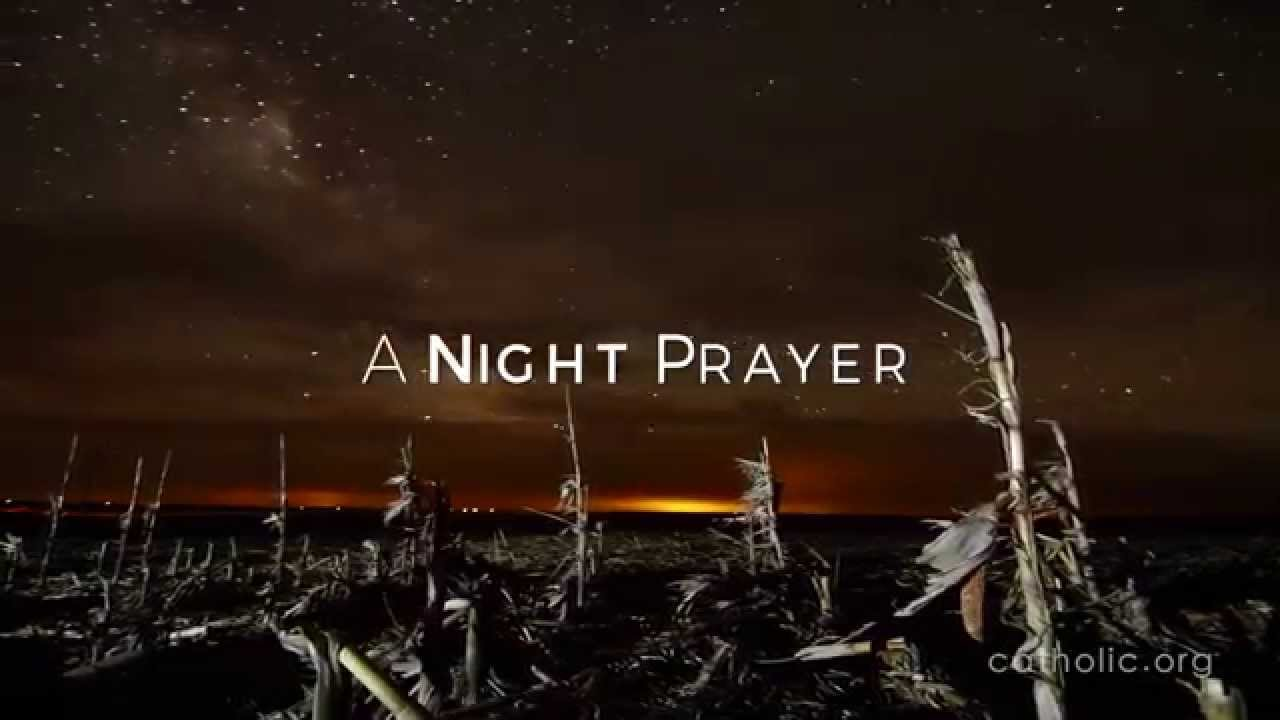 A Night Prayer Hd Youtube