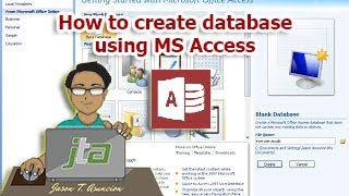 How to create database using MS Access 2007 (tag-lish).
