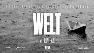 Xavier Naidoo - Welt  Feat. Kontra K
