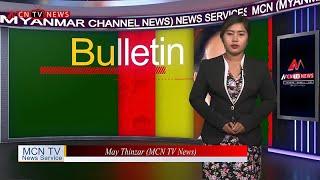 MCN MYANMAR LOCAL NEWS BULLETIN (11 DEC 2019)