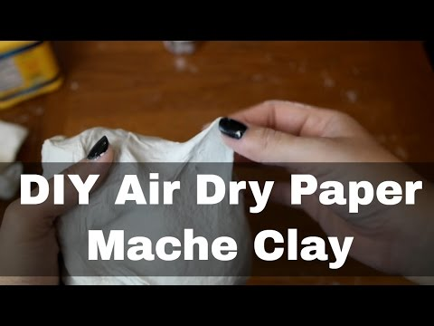 DIY - How to Make Air Dry Paper Mache Clay