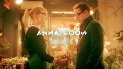 Anna Loos - Hier (Offizielles Video)