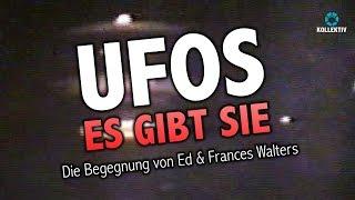 UFOS - ES GIBT SIE - Die Begegnungen von Ed & Frances Walters