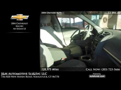 Used 2004 Chevrolet Malibu | J&M Automotive Sls&Svc LLC, Naugatuck, CT - SOLD