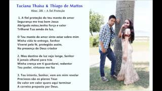 A fiel Proteção - Taciana Thaisa & Thiago de Mattos