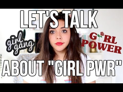 """The Truth About """"Girl Power/Girl Gang"""" Movement. let's talk..."""