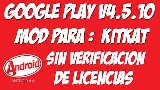 Google Play V4.5.10 MOD Para Android KitKat [ROOT]
