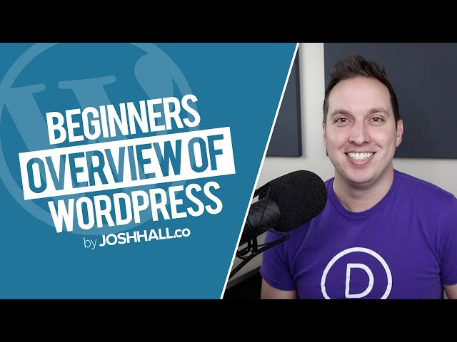 Overview of WordPress (Beginners Guide 2020)
