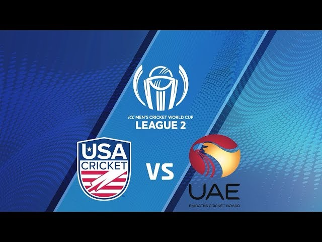ICC Men's Cricket World Cup League 2 2019- UAE vs USA