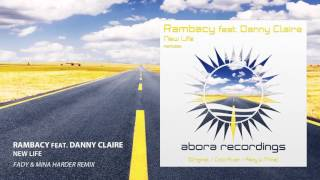 Rambacy feat. Danny Claire - New Life (Fady & Mina Harder Remix)