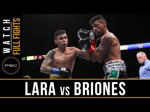 Lara vs Briones FULL FIGHT: May 20, 2017 - PBC on FS1
