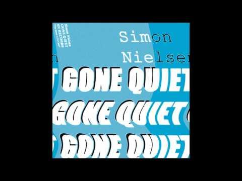 """Simon Nielsen """"Gone Quiet"""""""