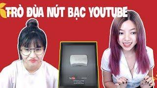 Troll Nút Bạc Youtube.. Đi Vào Lòng Người    TROLL by OHSUSU