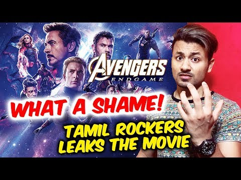 Avengers Endgame In India LEAKED! WHAT A SHAME Tamil Rockers