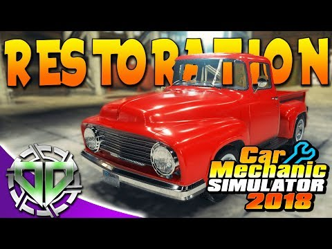 Car Mechanic Simulator 2018 : 1950 Ford F2 RESTORATION aka Smith 1500! (PC)