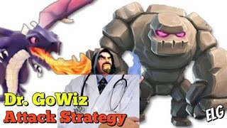 Dr.GoWiz Attack Strategy Gameplay | Dragons Golems Wizards | Clash of Clans Gameplay Comedy