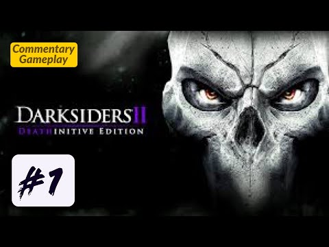 Darksiders II Dethinitive Edition | Part 1 | Playthrough | Gameplay Lets Play | Walkthrough | PS4