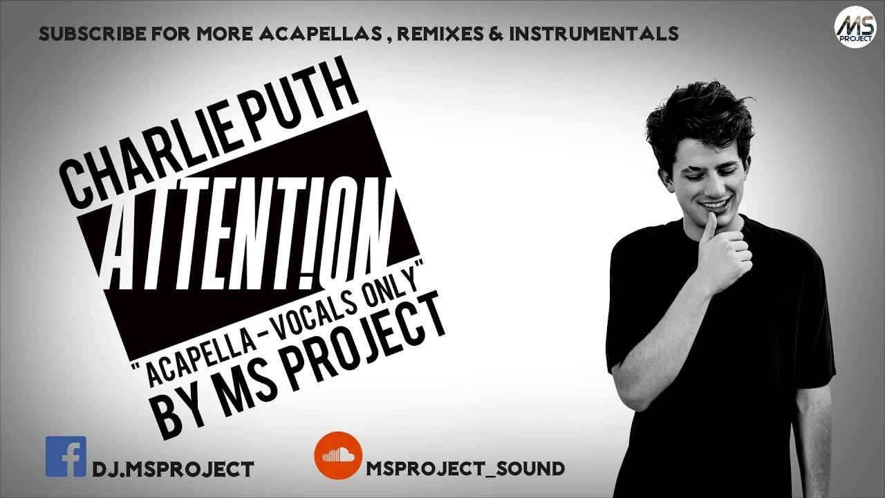 Download Charlie Puth - Attention (Acapella - Vocals Only)