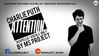 Video Charlie Puth - Attention (Acapella - Vocals Only) download MP3, 3GP, MP4, WEBM, AVI, FLV Juni 2018