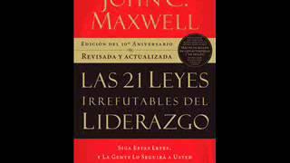 04  LA LEY DE LA NAVEGACION   Audiolibro 21 Leyes de Liderazgo